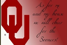 BOOMER SOONER! / Of campus beautiful by day and night...Our colors proudly gleaming red & white... / by Susan Patterson