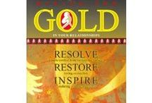 Mining for Gold in Your Relationships / Written for couples, with the help of 7 courageous couples, Mining for Gold in Your Relationships will help you uncover the hidden treasures in your life's most important relationship.