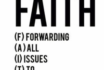Faith, Not Fear / by Barb