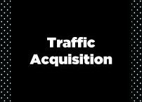 Website Traffic / Organic and paid traffic acquisition strategies and tactics for websites and blogs.
