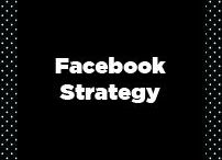 Facebook Strategy / Facebook Strategy