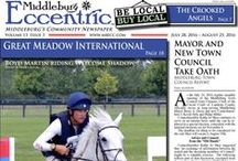 Middleburg Eccentric July 2016 / Middleburg's Community Newspaper ~ Be Local & Bring the community together!