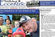 Middleburg Eccentric August 2016 / Middleburg's Community Newspaper ~ Be Local & Bring the community together!
