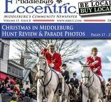 Middleburg Eccentric December 2016 / Middleburg's Community Newspaper ~ Be Local & Bring the community together!