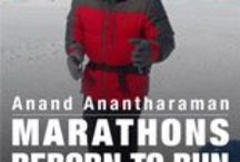 Reborn to Run: 7 Continents + North Pole  after Coronary Heart Disease by ANAND ANANTHARAMAN