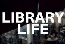 Library Life / Living the Library Life. Art. Resources. Literature.