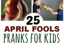 April's Fool / April Fool's Day / by Sadie Kenney