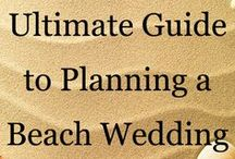 Beach Wedding Ideas / by Roxanne Tart