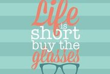Eyewear Quotes / Add some whimsical eyewear related quotes to your day :)