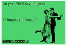 Books, Libraries, and Reading!!! / by Laura Senff