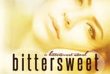 BitterSweet / Coming 2/21/2015