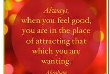 Abraham / Law of Attraction - Abraham  / by Dawn Smith