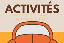 Voyager avec des enfants / Idées d'activités pour occuper les enfants pendant les trajets en voiture, train ou avion.