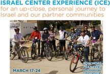 ICE Mission / Israel Center Experience (ICE) Mission is an up-close, personal journey to our Israeli partner communities. March 17 - 24, 2015