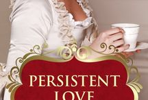 """Persistent Love - Book / Inspiration, Pictures, Places for """"Persistent Love"""""""