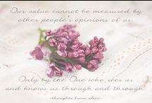 Words of Wisdom / Quotes, sayings and beautiful words