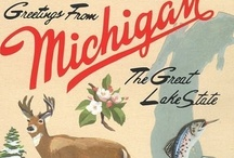 MICHIGAN!!!! / by Victoria Davis