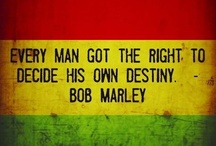 Bob Marley Quotes / Favorite quotes by the Music Legend, Bob Marley.