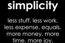 Simplicity / by Judy Arnold