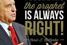 Follow the Prophet, He Knows the Way! / Following the prophet of God is the safest way to find true happiness! I love the prophets and apostles...of the past and those that are His living spokesmen today!
