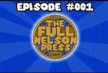 TFNP Podcast / Welcome to TheFullNelsonPress.com! Home of the unofficial WWE Webcomic & Wrestling Podcast hosted by comedians Brandon Kirkpatrick & Pete O'Brien!