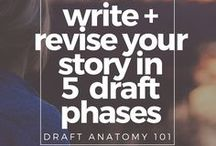 Editing + Revising / The story comes to life in the editing and revising phase. Fine tune your writing and your narrative with these editing and revising tips so you can polish your story to perfection!