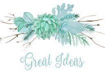 Great Ideas / #ideas