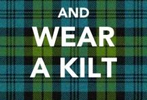 Tartans, Kilts, & Other Scottish Things