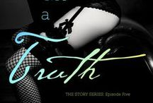 Tell Me a Truth by Tamara Lush / Tell Me a Truth -- Episode Five of The Story Series