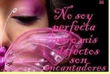 Mis defectos son encantadores...  / I'm not perfect, but my defects are lovely... / by Artelsie