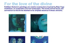 For the Love of the Divine. / by Kathleen Dutton