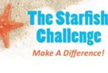 Starfish Challenge - Make A Difference! / You might not be able to change the entire world, but at least you can change a small part of it, for someone.   Create a starfish and share it with us. We will post it to this board. This is one small step and a great reminder that you can make a difference!