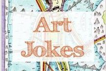 Art Jokes / Art jokes that make me laugh | jokes | funny | art | hilarious | humor | artist | good jokes | artists | funny art | art jokes | artist jokes | art jokes | art humor
