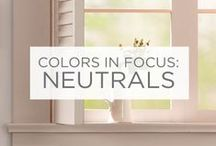 Colors in Focus: Neutrals / Sometimes the simplest palettes can make the biggest impact on a space. / by Valspar