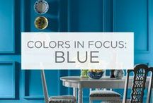 Colors in Focus: Blue / Explore the power of blue. Soothing, powerful, vibrant. See how one color can evoke many different feelings. / by Valspar