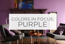 Colors in Focus: Purple / Purple can bring richness, luxury and energy wherever it's added.  / by Valspar