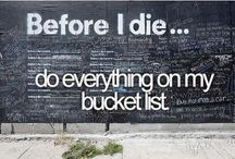 Bucket List! / by Maggie Toppel