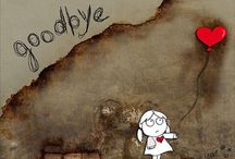 Bye / How or when to say good-bye to someone you love or really care about.