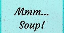 Mmmm... Soup! / Soup, soup, and more soup! I love soup! So comforting. So delicious. Soup can pack a healthy punch too. Inspiration for soup lovers!