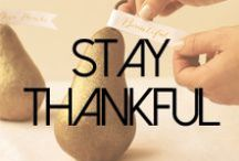 Stay Thankful / by James Jeans