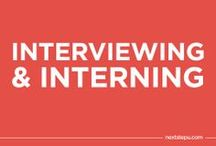 Interviewing and Interning