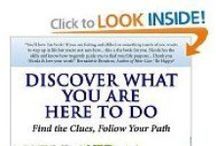 Discover What You Are Here To Do
