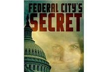 Federal City's Secret / Federal City's Secret is a Ghost Hunters (TAPS) meets Psychic Detectives fiction paranormal mystery in the heart of Washington, DC. Marie develops new nuances with her psychic abilities, which brings more depth and intrigue into their ghost investigations, but these nuances land the SIPS team in the middle of the mafia, politics, secret societies, and murder. See how Marie discovers, through the help of a spirit, that the mafia doesn't take kindly to strangers taking what isn't theirs.