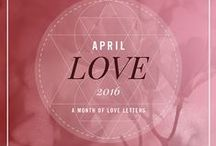 #APRIL LOVE 2016 / Challenge April Love 2016_ A month of Love Letters