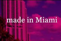 made in Miami / Embrace the Miami movement.. gorgeous weather, local art+music, farmers markets and outrageously delicious organic cookies made in this town. Who can resist! / by ginnybakes
