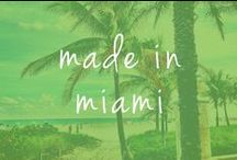 made in Miami / Embrace the Miami movement.. gorgeous weather, local art+music, farmers markets and outrageously delicious organic cookies made in this town. Who can resist!