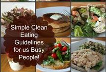Clean Eating / by Christine Stephens Diorio