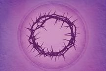 Easter & Lent / Reflections on the life, death, and resurrection of Jesus.