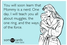 She's a NERD at heart!! / I am a FANGIRL! / by Mary Cousins