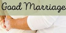 Marriage Tips & Advice / Nurture your marriage while teaching your kids how to love their spouse.